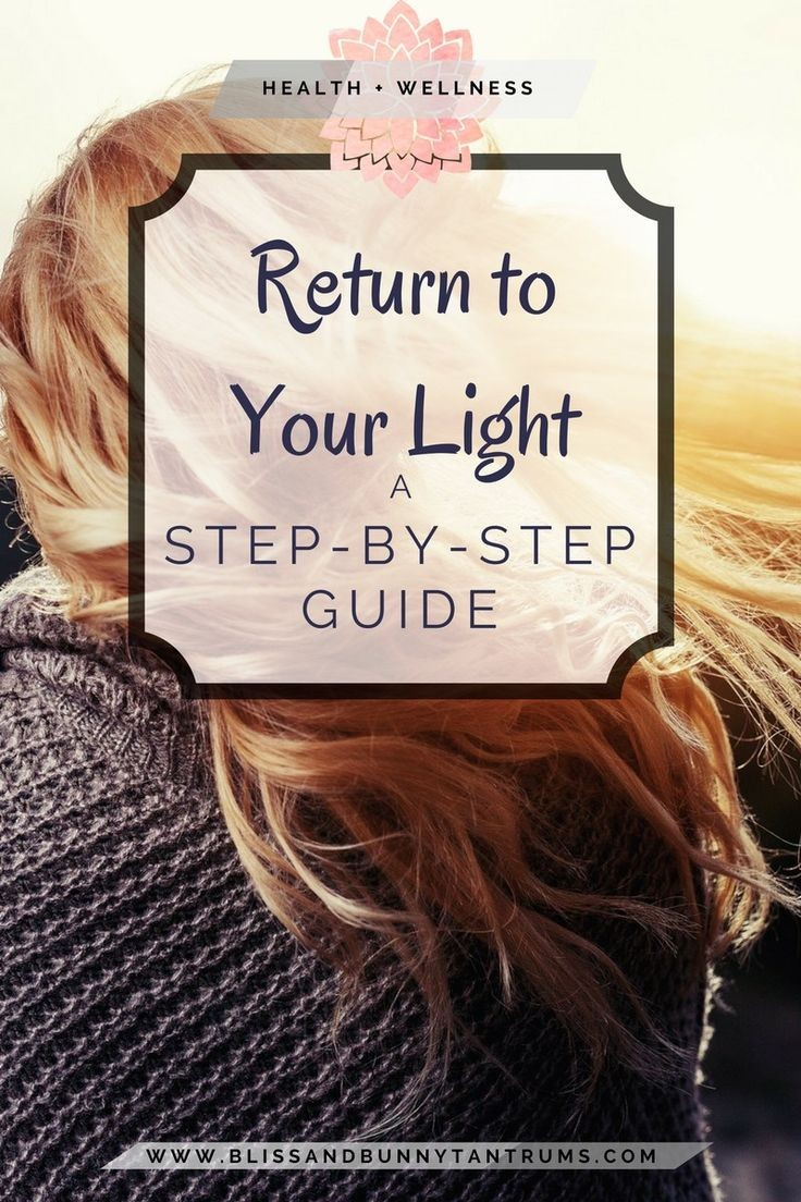 Return To Your Light A Step by Step Guide