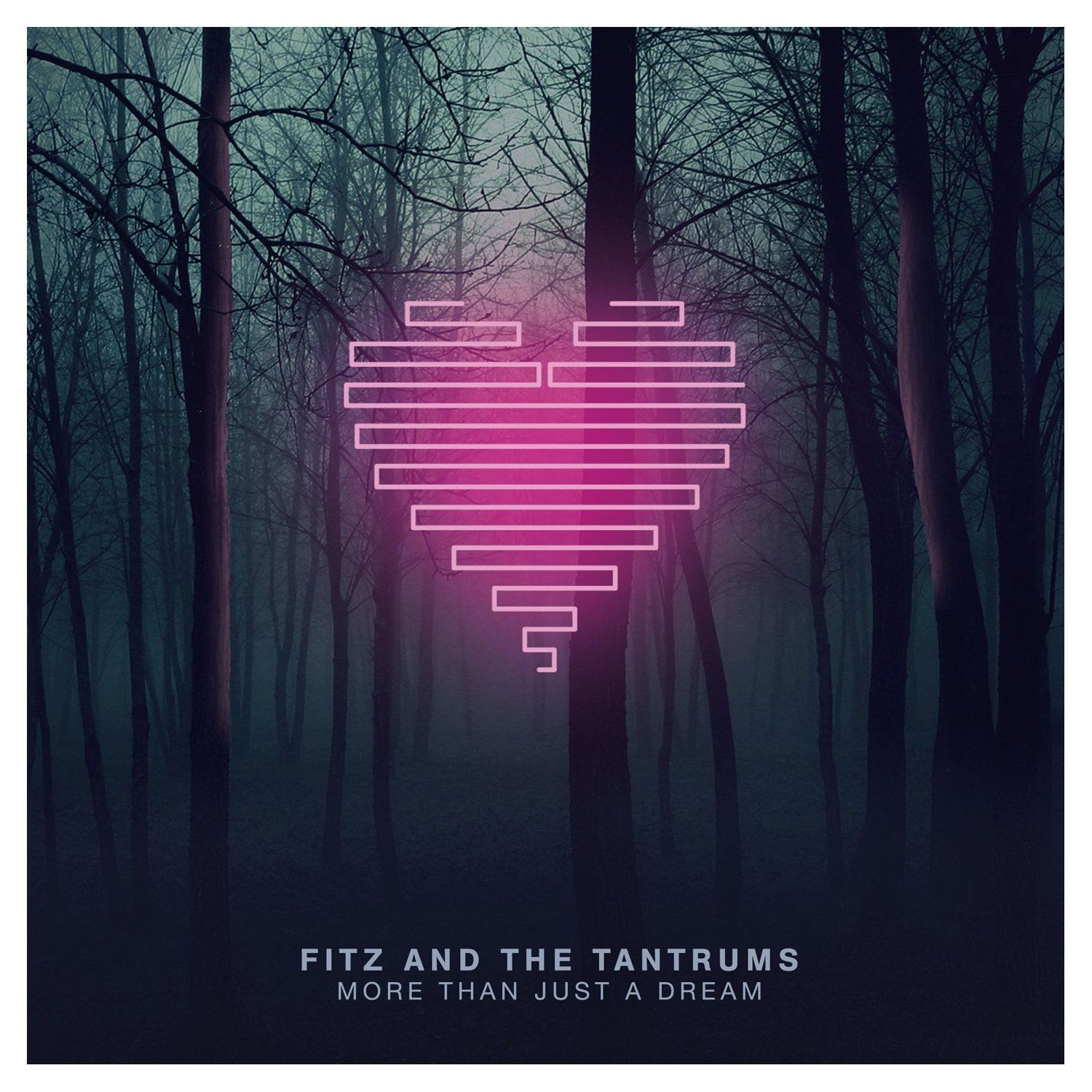More Than Just a Dream Fitz & the Tantrums