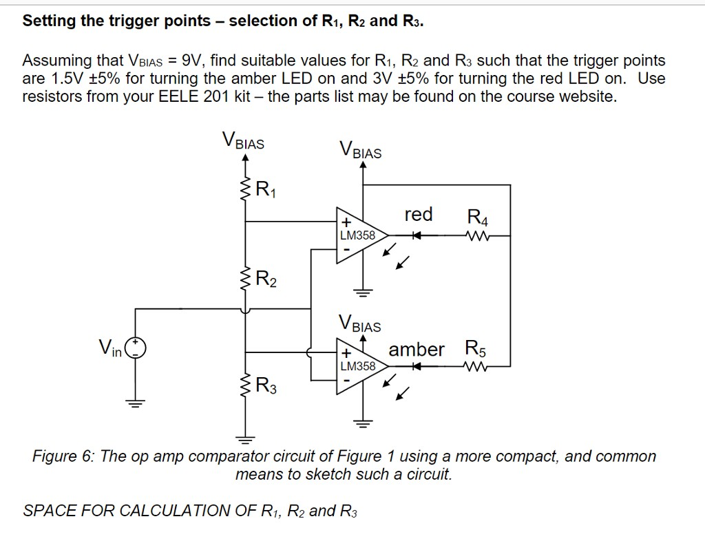 Setting the trigger points selection of R1 R2 and R3 Assuming that VBIAs 9V