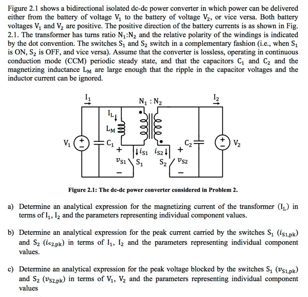 Figure 2 1 shows a bidirectional isolated dc dc power converter in which power can be