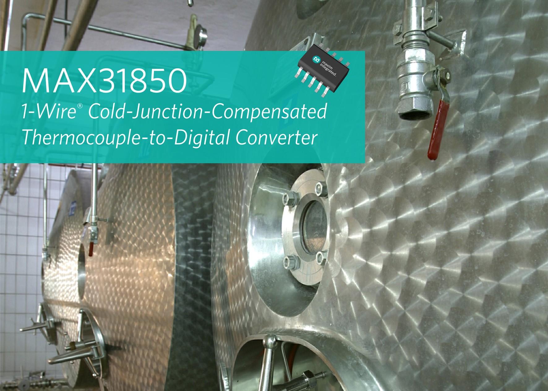 1 Wire Thermocouple to Digital Converters Simplify Multisensor Designs
