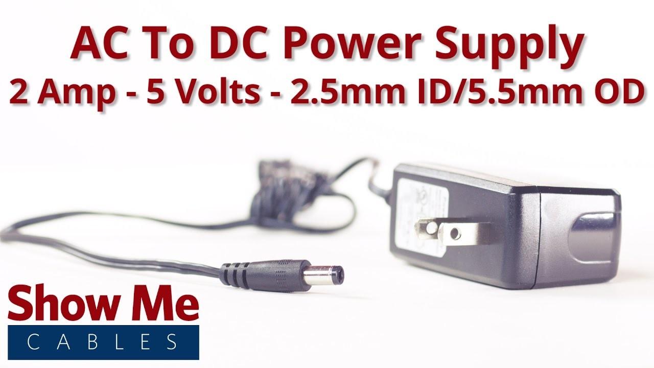 AC to DC Power Supply 2 Amp 5 Volts 2 5mm ID 5 5mm OD Plug 47 300 021