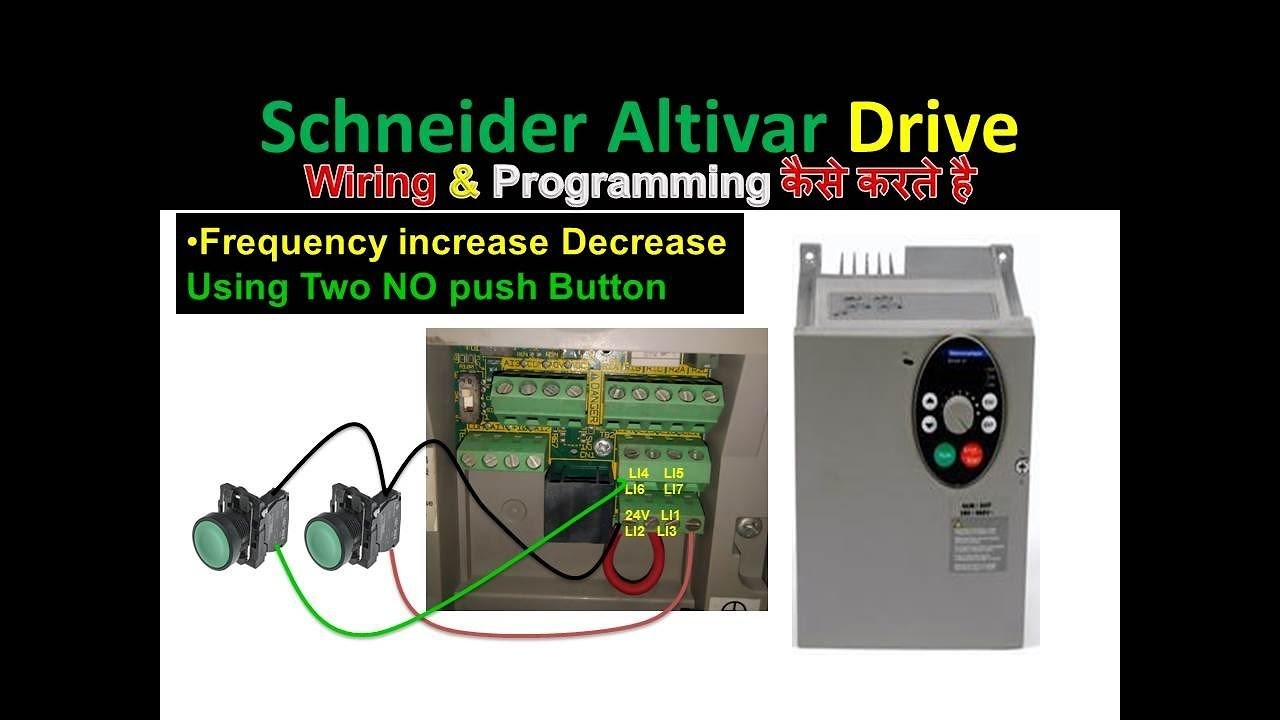 schneider drive frequency increase decrease using Push button in hindi