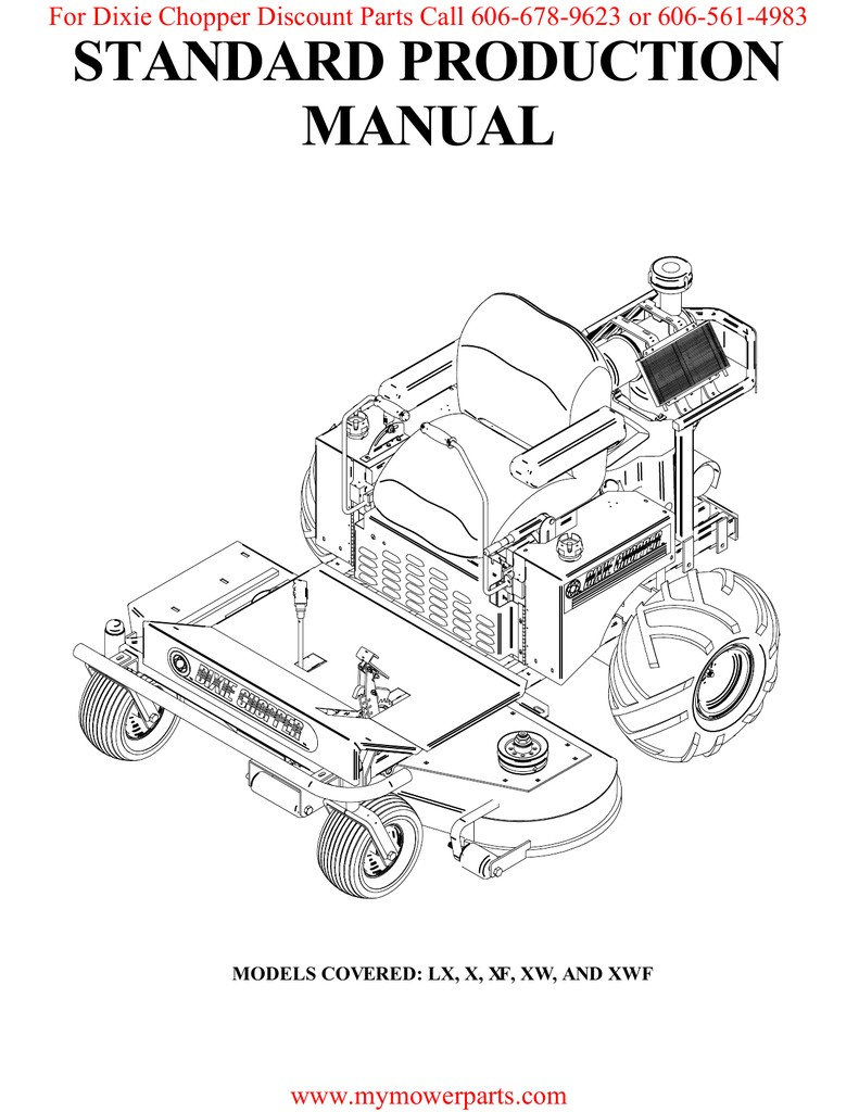 STANDARD PRODUCTION MANUAL For Dixie Chopper Discount Parts Call 606 678 9623 or 606 561 4983