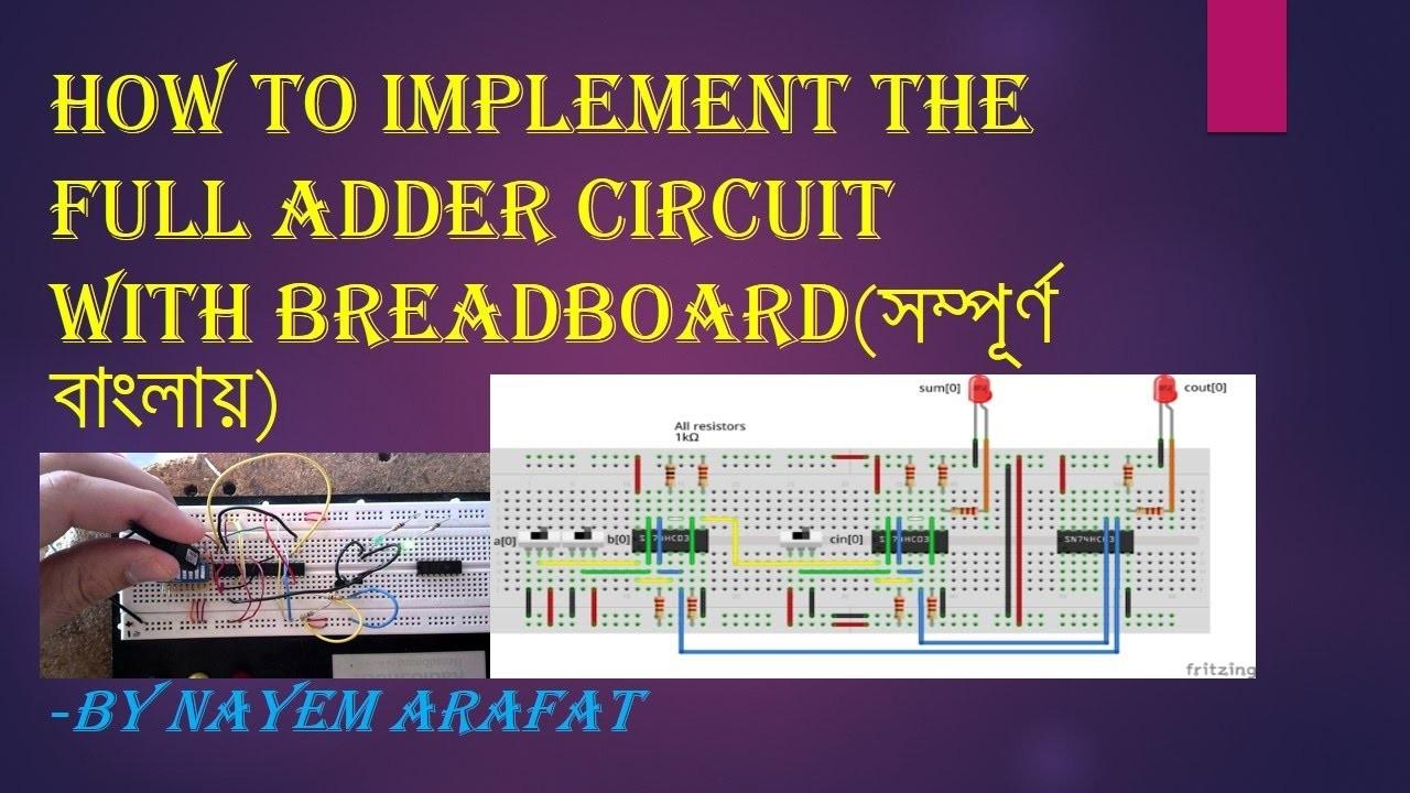 Full adder ঠুল অ্যাডার circuit implementation with breadboard in Bangla DLD Tutorial