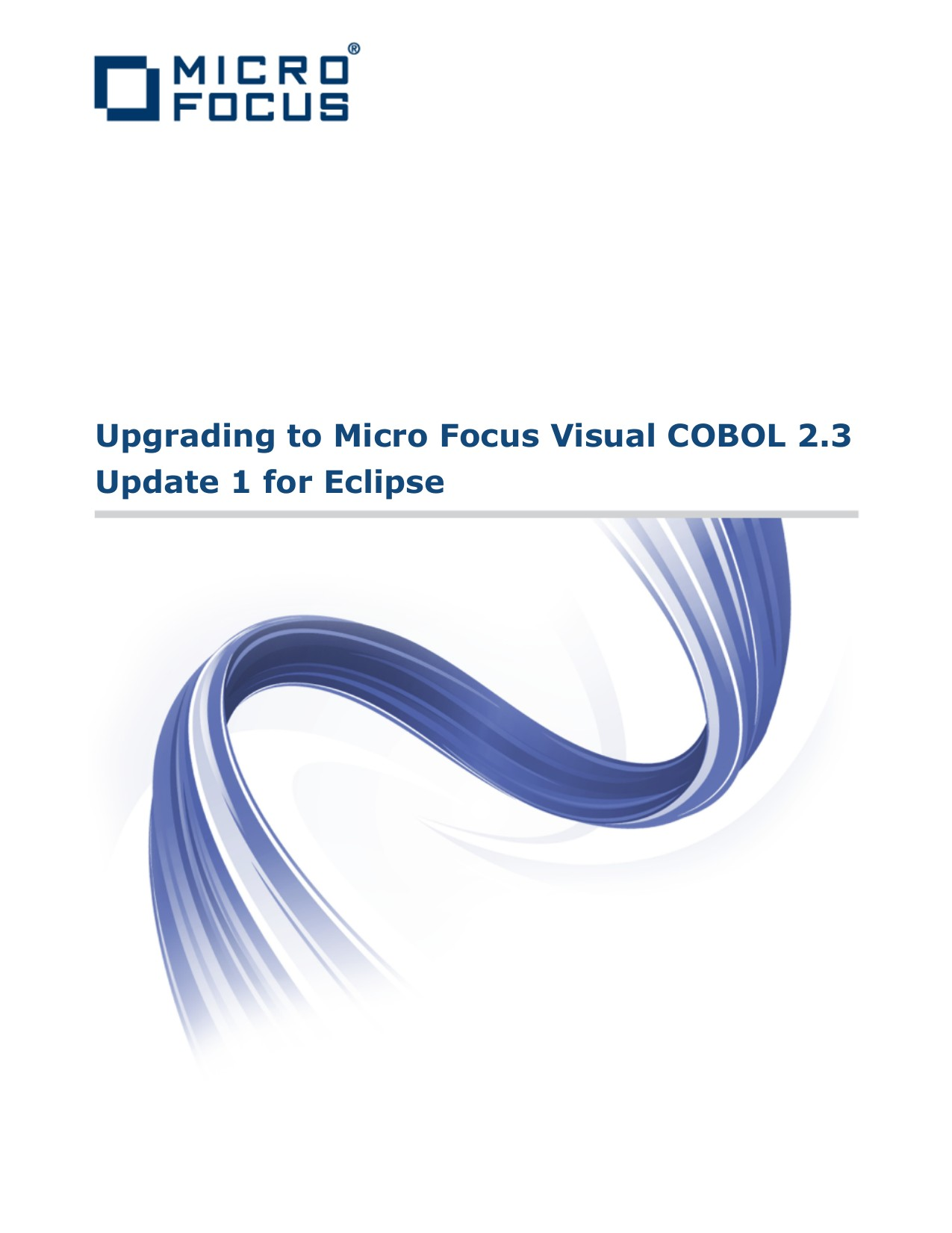 Upgrading to Visual COBOL for Eclipse