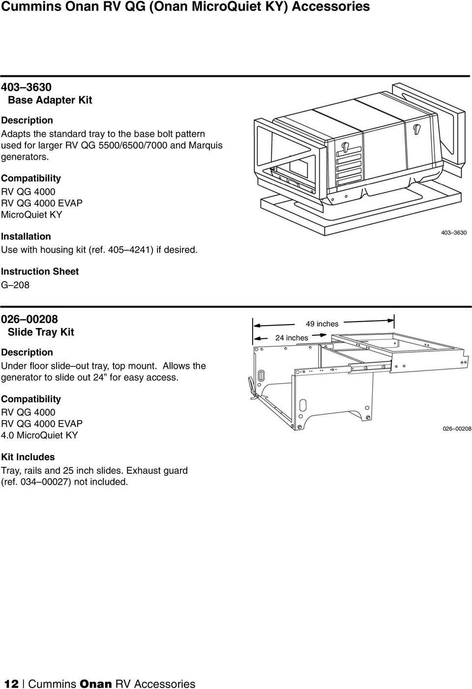403 3630 Instruction Sheet G 208 026 Slide Tray Kit Under floor slide out tray