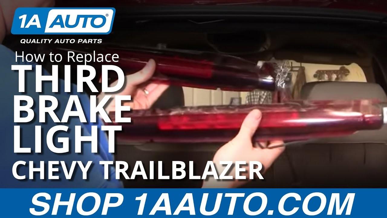 How to Replace Third Brake Light 02 09 Chevy Trailblazer