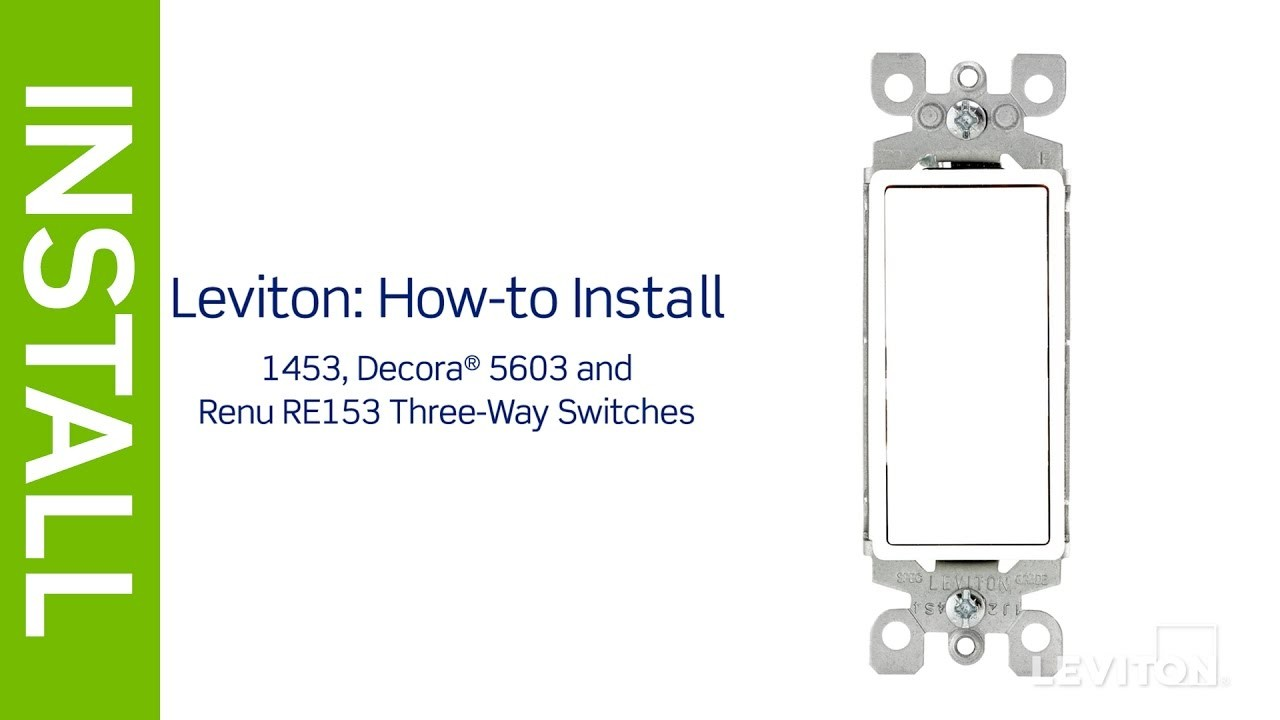 Leviton Presents How to Install a Three Way Switch