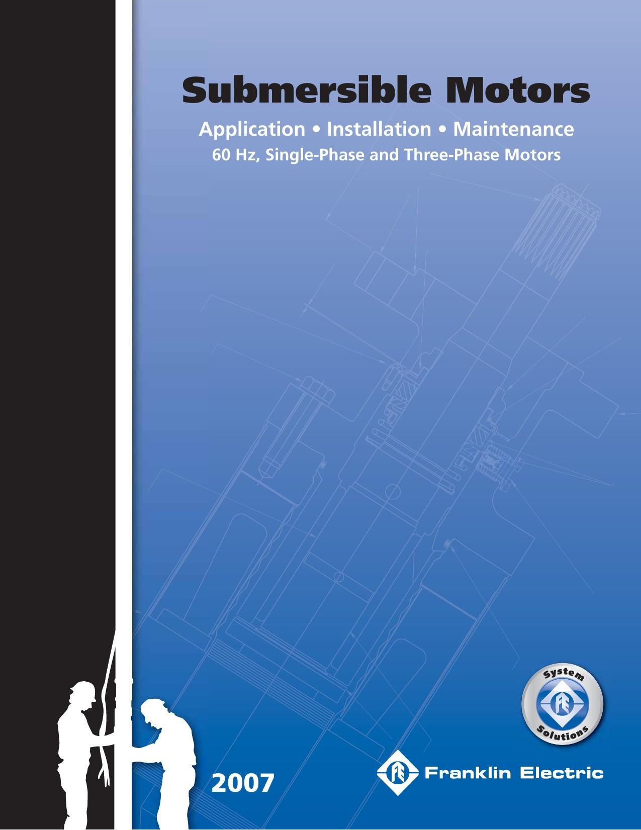 FranklinSubmersibleMotors2007UsersManual User Guide Page 1