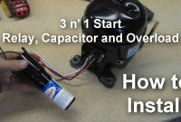 Tecumseh How to Re-wire Relay for Compressor Elegant How to Install A Universal Relay 3 N 1 Starter On Your Pressor